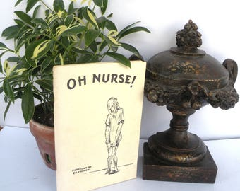 Vintage Funny Oh Nurse Paperback Book Copyright 1952 Funny Comics inside Laughable Humor Get Well Gift for Adults
