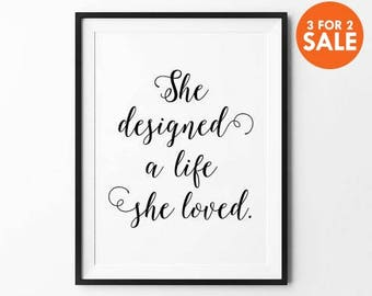 She Designed a Life, Typography Print, Caligraphy Poster, Home decor wall art, quote posters, motivational poster