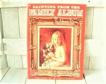 Vintage art book Painting from Family Album portraits Walter Foster 1960s- free shipping US
