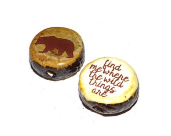 Ceramic Large Double Sided Quote Word Bead  Handmade Focal Rustic Bear Wild