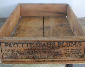 Vintage Payette Idaho Plums or Italian Prunes Wood Crate
