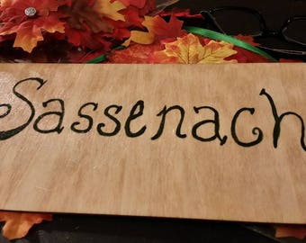 Sassenach Plaque for Outlanders