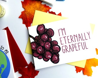 I'm Eternally Grapeful Thank You Card with Matching Yellow Envelope