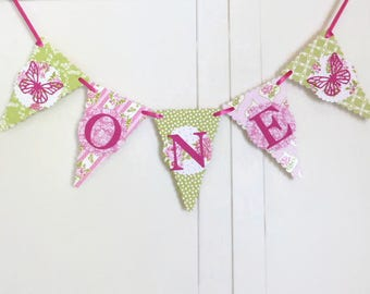 Girls First Birthday Bunting Banner - Pink, Green, Floral - Butterfly Garden Party - One Year Old - High Chair Sign, Photo Prop
