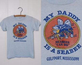 80s USN My Daddy is a SeaBee US Navy T Shirt