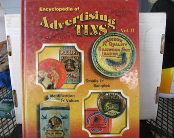 Encyclopedia of Advertising Tins..identification and price guide..by David Zimmerman