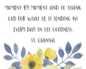 Digital Print- St Gianna quote