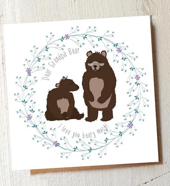 Dear Grandpa Bear I love you beary much - Sweet card for grandpa - grandfather - card just to say - sweet bear - cute cub and grandad