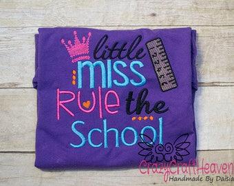 Little Miss Rule the School, School Shirt, First day of school, First Grade, Preschool, PreK, Preschool shirt, back to school shirt