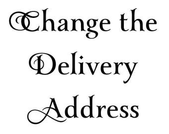 Delivery Address Change