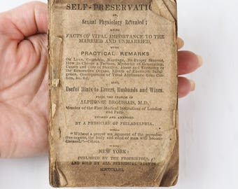RARE! Self-Preservation or Sexual Physiology Revealed- 1843 by Alphonse Broussais MD-Pocket Edition- Antique Book-Facts of Vital Importance
