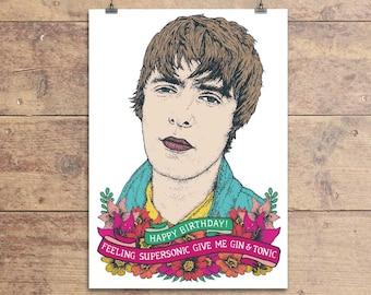 Liam Gallagher - Oasis Birthday Greeting Card - Supersonic Lyric Card - Birthday Card