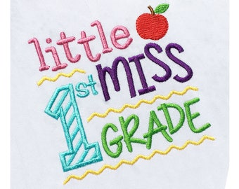 Little Miss 1st Grade Back to School Embroidery design Machine Embroidery 4x4 5x7 6x10 sizes BA028