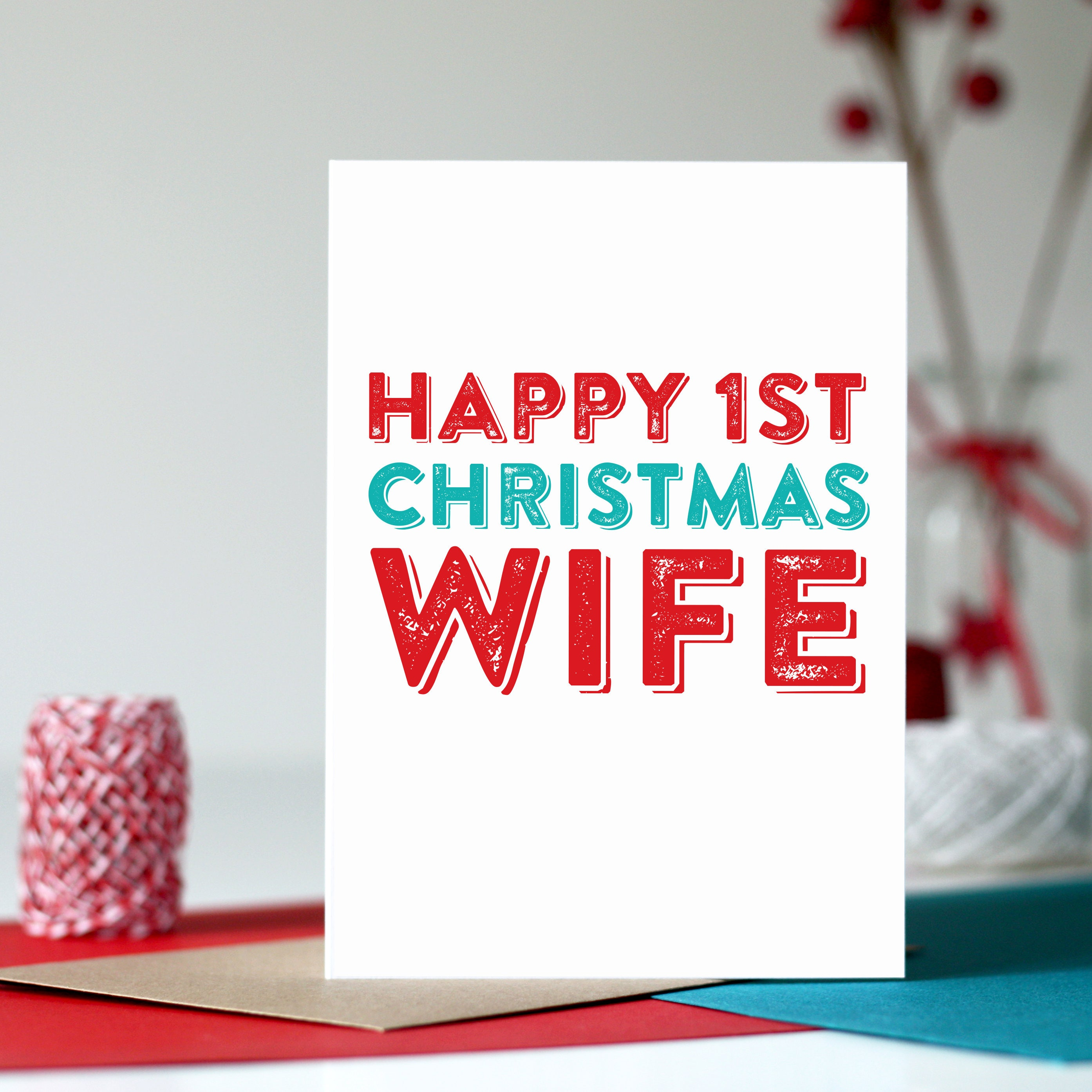 Merry 1st christmas to my wife or husband colourful british merry 1st christmas to my wife or husband colourful british typographic letterpress inspired cheeky fun holidays m4hsunfo