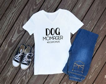 Dog Momager V-Neck OR Crewneck T-Shirt for Dog Moms | Customize With Your Dog's IG Handle!