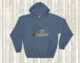 Witches Be Trippin' Hooded Sweatshirt | Perfect for Fall and Halloween