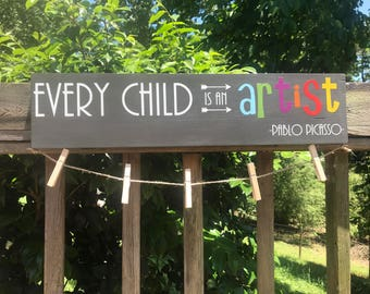 Every Child is an Artist, Child's Art Display, Children's Art Display, Wood Sign, Brag Board, Children's Art Board, Trending Wood Signs