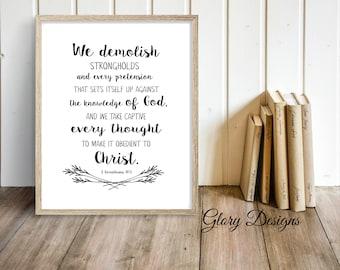 Printable, 2 Corinthians 10:5 printable, Bible verse printable, We demolish strongholds printable, Wall Decor, Scripture printable