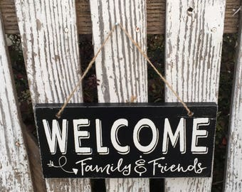 Welcome Family & Friends - outdoor decor - wood sign - outdoor sign - hand painted - welcome sign - entry way sign - front porch decor