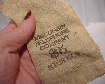 Money Bag, Wisconsin Telephone Company (5.00 in Nickels)