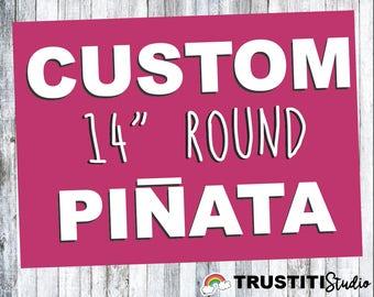 """CUSTOM 14"""" Round PINATA"""