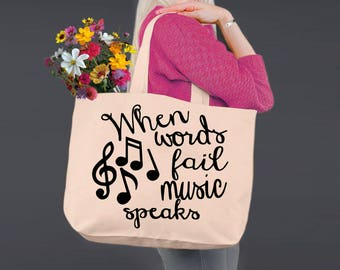 Music Tote | Band Tote | When Words Fail Music Speaks | Tote Bag | Canvas Tote Bag | Canvas Tote | Shopping Tote | Korena Loves