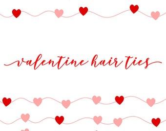 Valentine Hair Ties