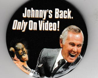 "Johnny Carson Johnny's Back Button Pin - Video Store Pinback Promo Badge 2.25"" Vintage round pin"