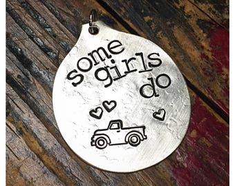 Stamped Vintage Upcycled Spoon Jewelry Pendant Charm - Music Lyrics - Sawyer Brown - Some Girls Do