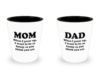 Mom and Dad Funny As You Think You Are Shot Glass SET OF TWO Gift Mother Father Father's Mother's Day