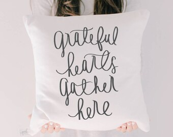 Throw Pillow - Grateful Hearts Gather Here, calligraphy, fall home decor, housewarming gift, cushion cover, throw pillow, seasonal pillow