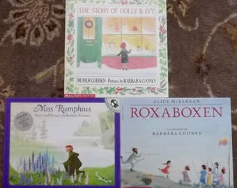 3 Barbara Cooney books The Story of Holly & Ivy, Miss Rumphius, Roxaboxen