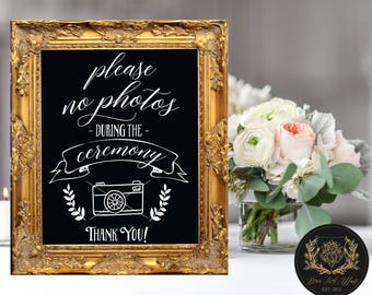 Please No Photos During the Ceremony  (2 STYLES) DIGITAL PRINT • Unplugged Wedding Sign