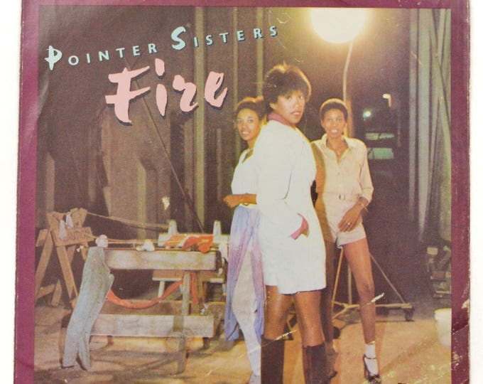 Vintage 80s Pointer Sisters Fire R&B Dance Picture Sleeve 45 RPM Single Record Vinyl