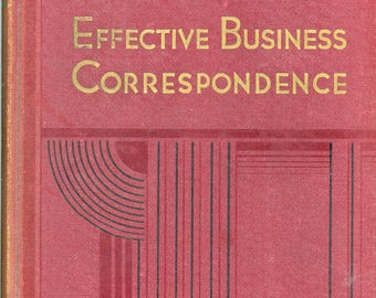 "1933 Reference Book, ""Effective Business Correspondence"", First Edition"