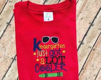 """Boy's embroidered """"Kindergarten just got a lot cooler"""" shirt"""