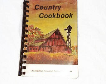 1978 Country Cookbook - 138 pages of Wisconsin Heritage Recipes Plus