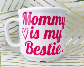 Coffee cup- mommy is my bestie- kid's Cup- Kid's Plastic Coffee Cup- Kid's Cup- funny coffee mug for kids Mother's Day gift