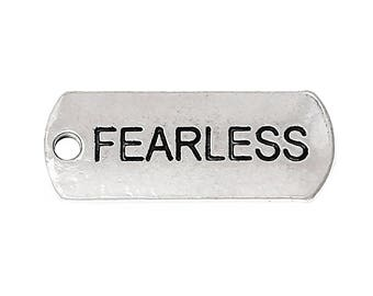 "5 Antiqued Silver ""Fearless""  Charms"