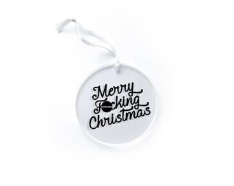 Merry Fucking Christmas Ornament > Christmas Ornament > Funny Christmas Gift > Funny Christmas Ornament > Funny Holiday > Mature Christmas