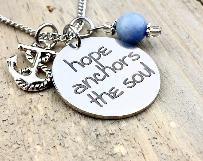 Hope anchors the soul pendant necklace, strength, faith, promise, optimism, confidence, comfort, pillar ,spirit, journey, bible, ship