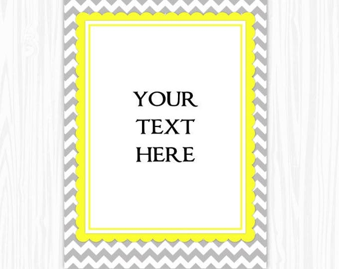 INSTANT Download - 5x7 Gray and Yellow Chevron BLANK Sign, Printable Sign or Invite, Wedding or Baby Shower, Editable Sign or Invitation