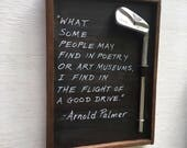 Golf Gift- Reclaimed Wood Golf Plaque- Arnold Palmer, Poetry