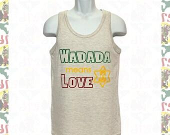 WADADA means LOVE[drs]Tanks