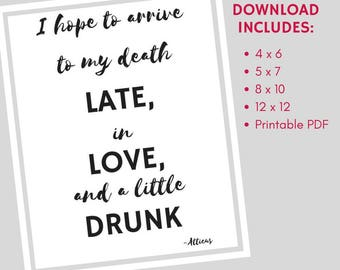 Late, in Love, and Drunk Atticus Quote Digital Poster Print (Smaller Sizes)