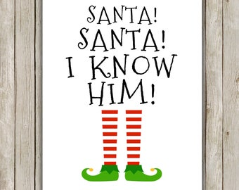 8x10 Christmas Printable, Buddy The Elf Quote, Typography Art, Christmas Decor, Elf Movie, Elf Print, OMG Santa I Know Him Buddy the Elf