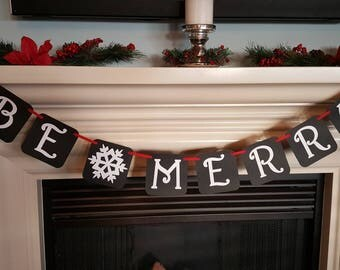 Be merry banner, Christmas banner, Christmas decor, home decor, mantle decor, holiday banner