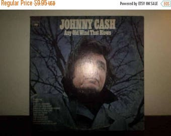 Save 30% Today Vintage 1973 Vinyl LP Record Any Old Wind That Blows Johnny Cash Very Good Condition 8970