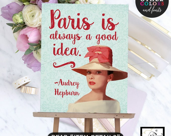 Custom Audrey Hepburn Printable Quotes, Wall art, home decor, office decor, digital poster, CUSTOMIZABLE colors, fonts and quotes. 8x10