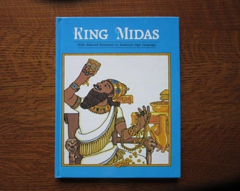King Midas with Sentences in American Sign Language, ASL, Bible Stories, ASL Children's Book, ASL Christian Story Book,Religious, 0930323750